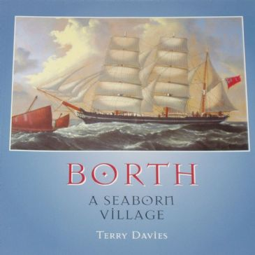 Borth - A Seaborn Village, by Terry Davies
